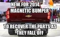Don't loose the bumper or your truck is gone Truck Quotes, Truck Memes, Funny Car Memes, Funny Quotes, Hilarious, Chevy Memes, Ford Memes, Chevy Vs Ford, Chevy Trucks