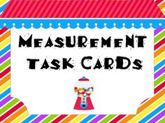 Measurement Task Cards with Recording sheet **CANDY THEMED  *measuring with both cm and inches! *choosing the appropriate unit of measurement *converting measurements *adding and subtracting measurements *solving problems with measurement $