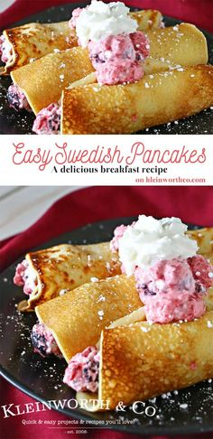 These easy Swedish Pancakes are a cross between a pancake & a crepe. Buttery & delicious, perfect when paired with whipped cream & berries. So good! What an easy breakfast idea! on kleinworthco.com