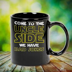 Come To The Uncle Side We Have Bad Jokes Great t-shirts, mugs, bags, hoodie, sweatshirt, sleeve tee gift for aunt, auntie from niece, nephew or any girls, boys, children, friends, men, women on birthday, mother's day, father's day, Christmas or any anniversaries, holidays, occasions.