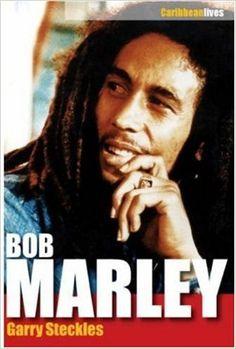 Bob Marley: A Life (Caribbean Lives)