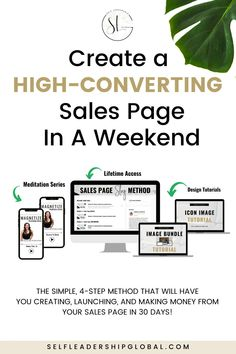 Create a High-Converting Sales Page in a Weekend | Sales Page Design - Have you worked hard to create a high-value, authentic offer for your online business but have no idea where to start with building a profitable sales page? Learn everything you need to know with this simple 4 step method to create a sales page in a weekend and convert it in less than 30 days! Self Leadership Global | Online Marketing Tips | Make Money Online | Online Course Creation | Sales Page Layout #salespage…
