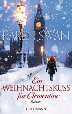 Ein Weihnachtskuss für Clementine: Roman von Karen Swan, http://www.amazon.de/dp/B00KG6F7C4/ref=cm_sw_r_pi_dp_Fipkub10GWHYM