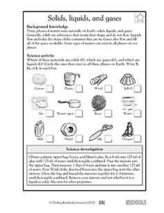 Which of these materials are solids? Liquids? Gases? In this science worksheet, your child learns about different states of matter and identifies which matter can exist in all three states.