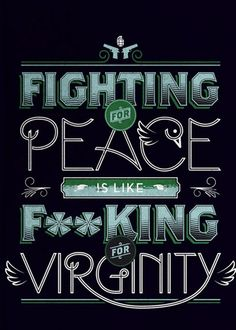 FIGHTING FOR PEACE....