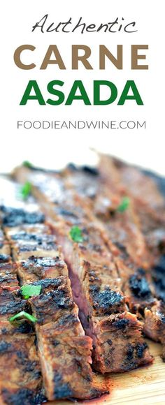 Authentic San Diego Style Carne Asada Recipe! Perfect for Carne Asada Tacos or Carne Asada Burritos. Better Carne Asada than you'll find at your local taqueria. This Mexican Food Recipe is perfect for Cinco de Mayo! More recipes at http://FoodieandWine.com