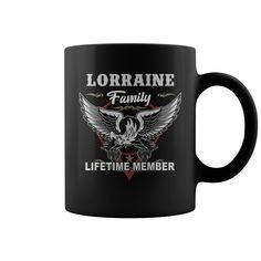 Lorraine Family Lifetime Member Mug  coffee mug, papa mug, cool mugs, funny coffee mugs, coffee mug funny, mug gift, #mugs #ideas #gift #mugcoffee #coolmug