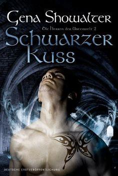 Schwarzer Kuss: Die Herren der Unterwelt 2 von Gena Showalter und weiteren, http://www.amazon.de/dp/B005JWS0EC/ref=cm_sw_r_pi_dp_RQW7vb0Q99TMR