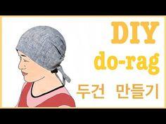 메이트맘의 [두건] / DIY how to make a do-rag Bandana Head Wraps, Do Rag, Diy Workshop, Song Of Style, Wrap Pattern, Scrub Hats, Useful Life Hacks, Diy Craft Projects, Craft Videos