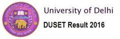 DU SET 2016 Exam Result, DU SET Admissions 2016, Check Delhi University SET Results 2016, Download DU SET Score/Rank Card. DU SET Results/cut off 2016.