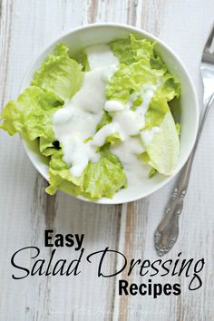 Need a new dressing recipe to try on your next salad? Here are 3 incredibly easy salad dressing recipes with only 4 ingredients each!