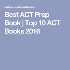 Best ACT Prep Book | Top 10 ACT Books 2016