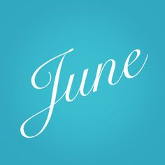 Month of June Days And Months, Months In A Year, Seasons Months, Summer Months, 12 Months, New Month Wishes, Social Stats, June Gemini, Its My Birthday Month