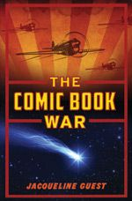 """Read """"The Comic Book War The Comic Book War"""" by Jacqueline Guest available from Rakuten Kobo. It's 1943 and World War II is raging. Robert Tourond is home in Calgary, but his three brothers are all figh. Comic Book Superheroes, Comic Book Heroes, Comic Books, Indigenous Peoples Day, Cosmic Comics, Maze Runner Movie, Memory Books, Historical Fiction, The Dreamers"""