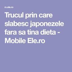 Trucul prin care slabesc japonezele fara sa tina dieta - Mobile Ele.ro Zumba, Metabolism, Good To Know, Health Tips, Health Fitness, Wellness, Workout, Education, Sports