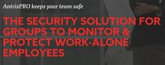Esri Startup Antris Launches Lone-Worker Safety Solution | GISuser.com