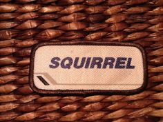 Squirrel A white work shirt patch that says Squirrel by HeydayRetroMart, $2.50