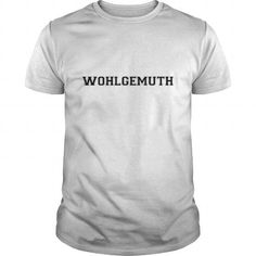 WOHLGEMUTH Personalized name design #name #tshirts #WOHLGEMUTH #gift #ideas #Popular #Everything #Videos #Shop #Animals #pets #Architecture #Art #Cars #motorcycles #Celebrities #DIY #crafts #Design #Education #Entertainment #Food #drink #Gardening #Geek #Hair #beauty #Health #fitness #History #Holidays #events #Home decor #Humor #Illustrations #posters #Kids #parenting #Men #Outdoors #Photography #Products #Quotes #Science #nature #Sports #Tattoos #Technology #Travel #Weddings #Women