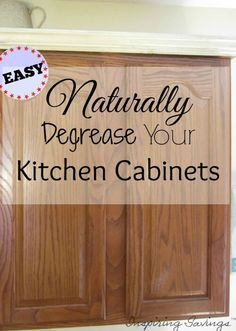 Good How To Clean Kitchen Cabinets With An All Natural Kitchen Degreaser! This  Will Remove Dirt, Grease, And Grime From Cabinets Fast!