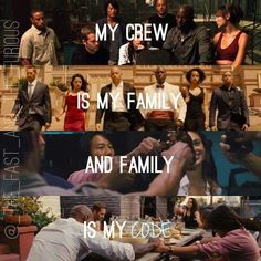 """My crew is my family and family is my code."""