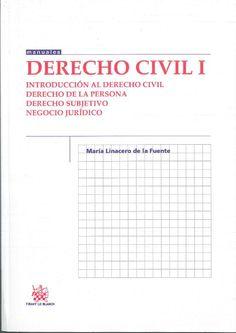 Linacero de la Fuente, María Derecho Civil I. Tirant lo Blanch, 2013