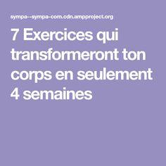7Exercices qui transformeront ton corps enseulement 4semaines