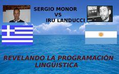 SERGIO MONOR vs IRU LANDUCCI .. REVELANDO LA PROGRAMACION LINGUISTICA