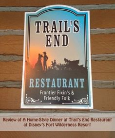 Review of Dinner at Trail's End Restaurant