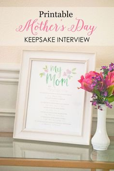 Free Printable Mother's Day Keepsake Interview (we have a version for Grandma, too!)
