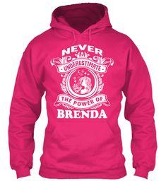 Never Underestimate Brenda ! Heliconia Sweatshirt Front