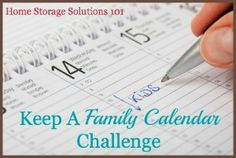 How To Create And Use A Family Calendar {Part of the 52 Week Organized Home Challenge on Home Storage Solutions 101}