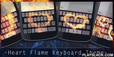 Heart Flame Keyboard Theme  Android App - playslack.com , It could be extremely fantastic if you can use the same theme for both keyboard and wallpaper. With Heart Flame Keyboard Theme, you will be able to change the color or the picture of your keyboard to be a Heart Flame style, and at the same time you can change the theme of your wallpaper to align with that of keyboard.If you are still a designer style at heart, our creative designers are ready to bring you a very special brand new…