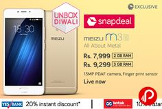 Snapdeal #UnboxDiwali is offering MEIZU m3S Mobile 2 GB RAM Just at Rs.7999. All About Metal, 13MP PDAF Camera, Finger Print Sensor. Yes Bank offering 20% instant Discount, 10% instant discount from Kotak Debit Credit Card.   http://www.paisebachaoindia.com/meizu-m3s-mobile-2-gb-ram-just-at-rs-7999-snapdeal/