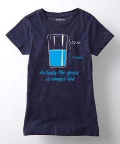 Look at this #zulilyfind! Navy 'Glass Is Always Full' Fitted Tee - Girls #zulilyfinds