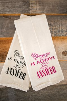 Champagne is always the answer flour sack by IScreenYouScreen