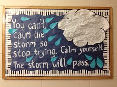 The storm will pass quote bulletin board.