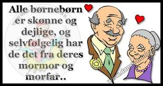 Dansk Humor - for dig med humor Getting Old, Proverbs, Qoutes, Diy And Crafts, Wisdom, Tanker, Comics, Fun, Lego