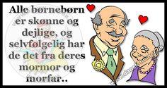 Dansk Humor - for dig med humor Getting Old, Lonely, Diy And Crafts, Jokes, Wisdom, Tanker, Comics, Spas, Lego