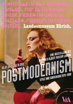 Postmodernism Style & Subversion 1970-1990 (Landesmuseum Zürich) Museum, Exhibition Poster, London, Musée National, Zurich, Movie Posters, Design, Architecture, Art