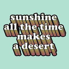 Even deserts have rainy days -m