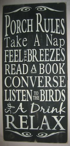 Great sign for outdoor porch
