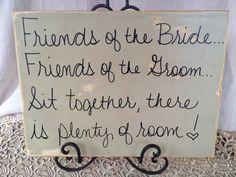 Wedding Sign - Y'all sit together!