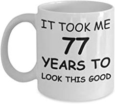 Birthday Gifts for Men/Women, Birthday Gift Mugs - It Took me 66 Years to Look This Good - Best Birthday Gifts for Family Ceramic Cup White, Romantic Gifts For Husband, Best Gift For Wife, Valentine Gift For Wife, Christmas Gifts For Husband, Women Birthday, Anniversary Gifts For Husband, Birthday Gifts For Girlfriend, Gifts For Family, Gifts For Mom