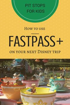 Planning a summer Disney trip? Here's what you need to know about FastPass+ in Disney World!