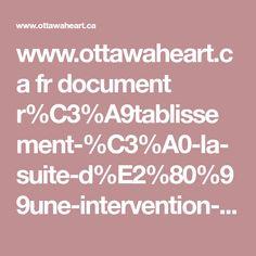 www.ottawaheart.ca fr document r%C3%A9tablissement-%C3%A0-la-suite-d%E2%80%99une-intervention-chirurgicale-cardiaque