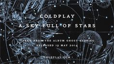 Coldplay - A Sky Full Of Stars (Official audio) #Coldplay