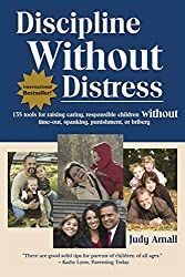 Discipline Without Distress: 135 tools for raising caring, responsible children without time-out, spanking, punishment or bribery by Judy Arnall Best Parenting Books, Parenting Classes, Gentle Parenting, Kids And Parenting, Parenting Hacks, Parenting Styles, Toddler Discipline, Positive Discipline, Parental Responsibility