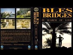 """Bles Bridges - """"In Search of Love"""" - 1987 (Aired Sunday 26 March 2000 on. 26 March, Bridges, Sunday, Love, Search, Amor, Research, Searching, Bridge"""