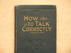 Victorian book How to Talk Correctly by EAGERforWORD on Etsy, £15.00