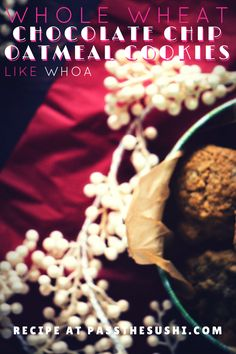 Whole Wheat Chocolate Chip Oatmeal Cookies | PasstheSushi.com